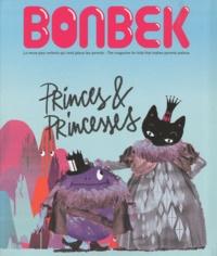 Jérôme Berger - Bonbek N° 1, Automne 2010 : Princes & Princesses - Edition bilingue français-anglais.