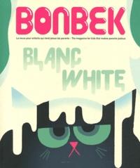 Sophie Cleyet-Marrel - Bonbek N°3, Eté 2011 : Blanc - White.