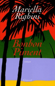 Mariella Righini - Bonbon Piment.