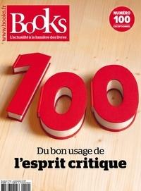 Olivier Postel-Vinay - Books N° 100, septembre 20 : Du bon usage de l'esprit critique.