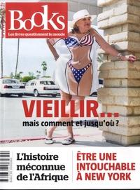 Olivier Postel-Vinay - Books N° 102, novembre 201 : Vieillir... mais comment et jusqu'où ?.