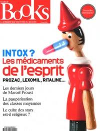 Olivier Postel-Vinay - Books N° 29, Février 2012 : Intox ? Les médicaments de l'esprit.