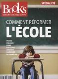 Olivier Postel-Vinay - Books N° 90, juillet-août  : Comment réformer l'école.