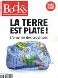 Olivier Postel-Vinay - Books N° 93, décembre 2019 : La Terre est plate ! - L'emprise des croyances.