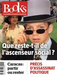 Olivier Postel-Vinay - Books N° 96, avril 2019 : Que reste-t-il de l'ascenseur social ?.