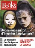 Olivier Postel-Vinay - Books N° 97, mai 2019 : Avons-nous eu tort d'inventer l'agriculture ?.