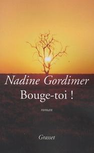 Nadine Gordimer - Bouge-toi !.