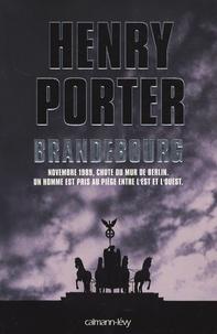 Henry Porter - Brandebourg.