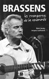 Rémi Jacobs et Jacques Lanfranchi - Brassens - Les Trompettes de la renommée.
