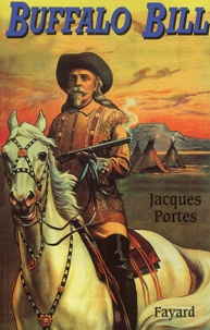 Jacques Portes - Buffalo Bill.