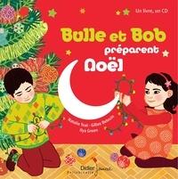 Natalie Tual et Ilya Green - Bulle et Bob préparent Noël. 1 CD audio