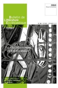 Jean-François Galinier-Pallerola - Bulletin de littérature ecclésiastique N° 480, octobre-déce : Le christianisme et les animaux.