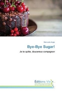Mamzelle Angie - Bye-Bye Sugar! - Je te quitte, doucereux compagnon.