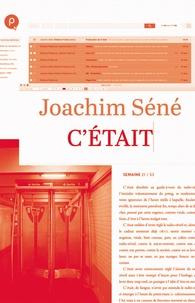 Joachim Séné - C'était.