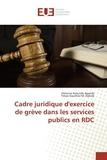 Patience Katunda Agandji - Cadre juridique d'exercice de grève dans les services publics en RDC.