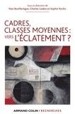 Charles Gadéa et Paul Bouffartigue - Cadres classes moyennes : vers l'éclatement ?.