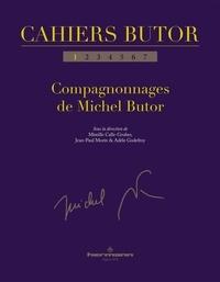 Mireille Calle-Gruber et Jean-Paul Morin - Cahier Butor N° 1 : Compagnonnages de Michel Butor.