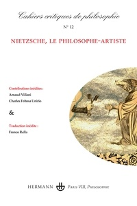 Collectif - Cahiers critiques de philosophie n°12 - Nietzsche, le philosophe-artiste.
