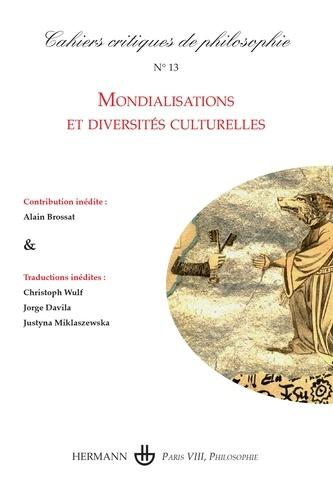 Bruno Cany - Cahiers critiques de philosophie N° 13, février 2014 : Mondialisations et diversités culturelles.