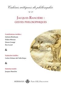 Bruno Cany - Cahiers critiques de philosophie N° 17, décembre 2016 : Dossier Rancière.