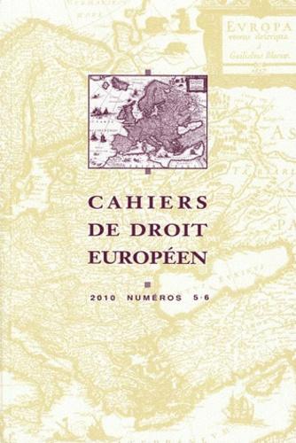 Jean-Victor Louis - Cahiers de droit européen N° 5-6, 2010 : .