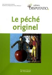 Michel Mazoyer et Paul Mirault - Cahiers Disputatio N° 1 : Le péché originel.