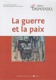 Michel Mazoyer - Cahiers Disputatio N° 2 : La guerre et la paix.