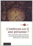 Michel Bastit et Michel Mazoyer - Cahiers Disputatio N° 3 : L'embryon est-il une personne ?.
