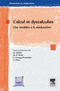 Vincent Brun et Florence George-Poracchia - Calcul et dyscalculies - Des modèles à la rééducation.