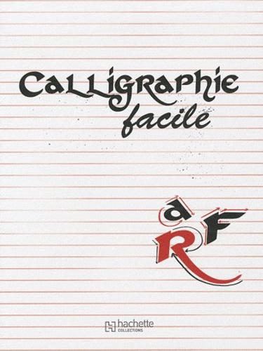 Hachette - Calligraphie facile.