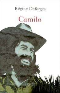 Régine Deforges - Camilo.