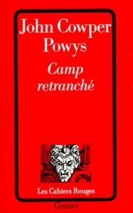 John Cowper Powys - Camp retranché.