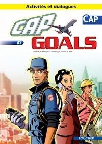 Patrick Aubriet et Annick Billaud - CAP Goals A2 - Activités et dialogues. 2 CD audio