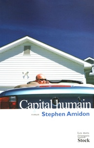 Stephen Amidon - Capital humain.