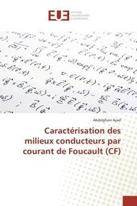 Caractérisation des milieux conducteurs par courant de Foucault (CF).pdf