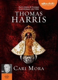 Thomas Harris - Cari Mora. 1 CD audio MP3