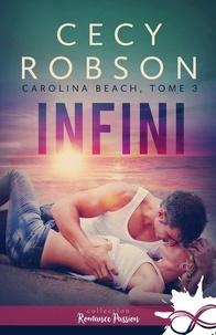 Cecy Robson - Carolina Beach - Tome 3, Infini.
