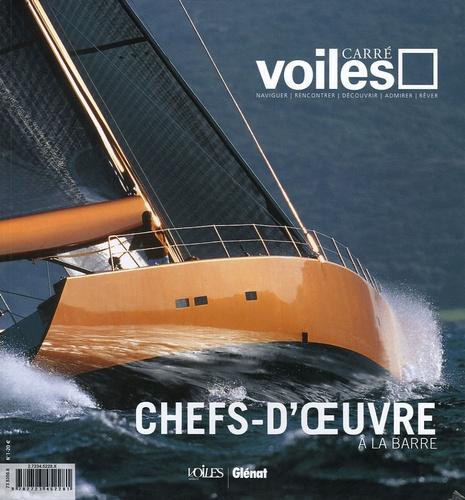 Antoine Sézérat et  Collectif - Carré Voiles N° 1, Juin-Septembre : Chefs-d'oeuvre à la barre.