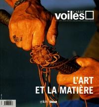 Pierre Ricardou et Laurent Charpentier - Carré Voiles N° 2, Septembre-Nove : L'art et la matière.