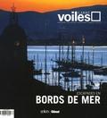 Antoine Sezerat et Eric Vibart - Carré Voiles N° 5 : Escapades en bords de mer.