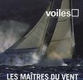 Carlo Borlenghi et Laurent Charpentier - Carré Voiles N° 6 : Les maîtres du vent.