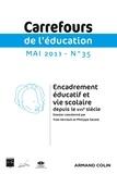 Yves Verneuil et Philippe Savoie - Carrefours de l'éducation N° 35, Mai 2013 : Encadrement éducatif et vie scolaire dans les établissements d'enseignement secondaire depuis le XVIIe siècle.