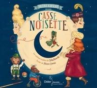 Pierre Coran et Delphine Jacquot - Casse-Noisette (CD).