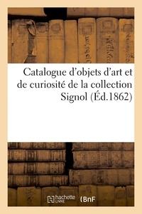 Roussel - Catalogue d'objets d'art et de curiosité provenant pour la plupart d'Italie et de Sicile - de la collection Signol.