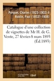 Charles Porquet - Catalogue d'une importante collection de vignettes, portraits, estampes, dessins.