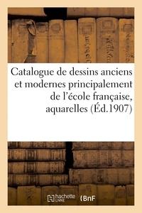 Paul Roblin - Catalogue de dessins anciens et modernes principalement de l'ecole francaise, aquarelles - gouaches,.