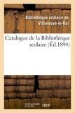 Scolaire de villeneuve-le-roi Bibliothèque - Catalogue de la Bibliothèque scolaire.