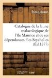 Lienard - Catalogue de la faune malacologique de l'île Maurice et de ses dépendances comprenant.