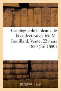 George - Catalogue de tableaux anciens et modernes, gravures, meubles anciens - de la collection de feu m. ro.