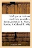 Féral - Catalogue de tableaux modernes, aquarelles, dessins, pastels, oeuvres de e. adam, boudin, r. colin.